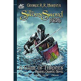 L'épée sous serment: Le roman graphique (A Game of Thrones)