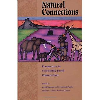 Natural Connections : Perspectives on Community-Based Conservation
