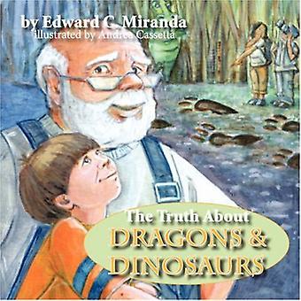 De waarheid over draken en dinosaurussen