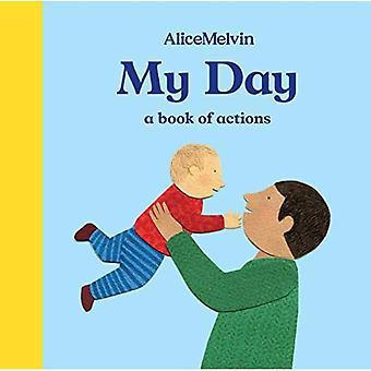 Min dag: En bok av åtgärder [styrelse bok]
