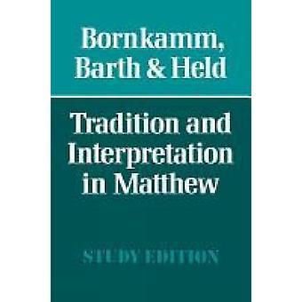 Tradition och tolkning i Matteus av Wormser & Guenther