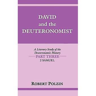 David and the Deuteronomist 2 Samuel by Polzin & Robert