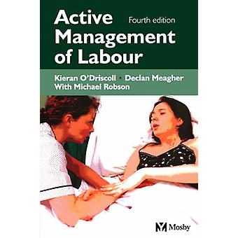 Active Management of Labour by ODriscoll & K.