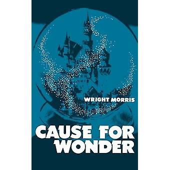 Cause for Wonder by Morris & Wright