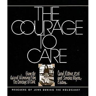 The Courage to Care by Rittner & Carol