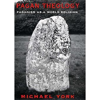 Pagan Theology by York & Michael