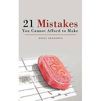 21 misstag du inte råd att göra av Shabangu & Bheki