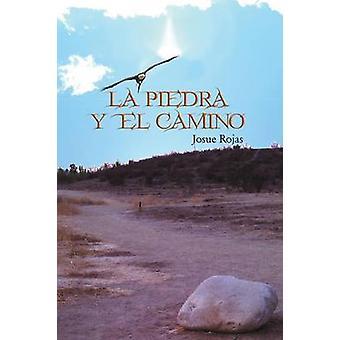 La Piedra y El Camino door Rojas & Josue