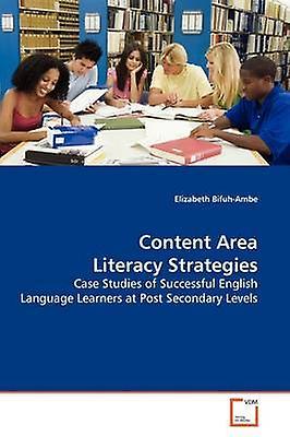 Content Area Literacy Strategies by BifuhAmbe & Elizabeth