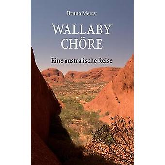 Wallaby Ch Re by Mercy & Bruno