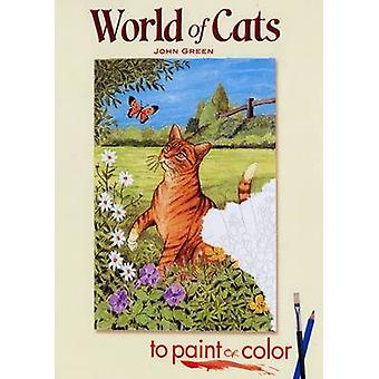 World of Cats to Paint or Color by John Green - 9780486462332 Book