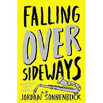 Falling Over Sideways by Jordan Sonnenblick - 9780545863247 Book