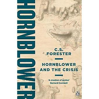 Hornblower and the Crisis by Hornblower and the Crisis - 978140593696
