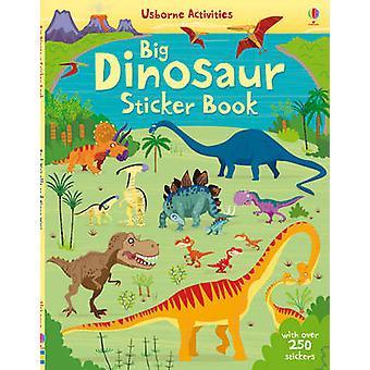 Big Dinosaur Sticker Book by Fiona Watt - Paul Nicholls - 97814095499