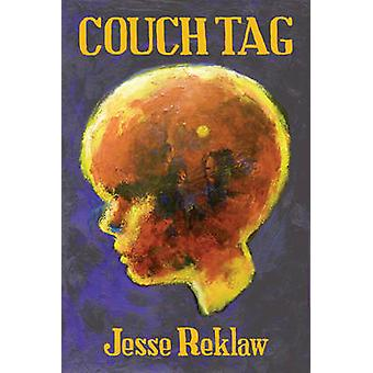 Couch Tag by Jesse Reklaw - 9781606996768 Book