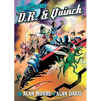 The Complete D. R. and Quinch by Alan Moore - Alan Davis - 9781906735