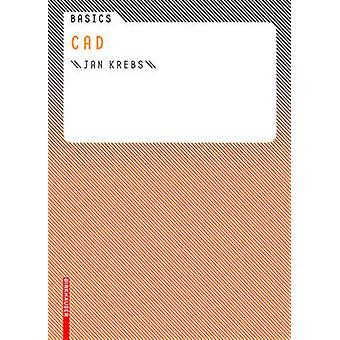 Basics CAD by Jan Krebs - 9783764381097 Book