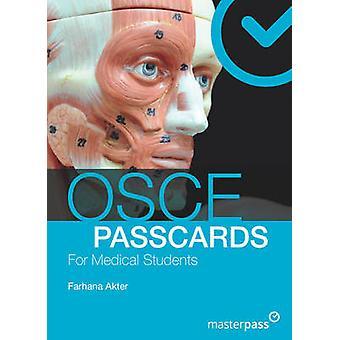 OSCE PASSCARDS for Medical Students by Farhana Akter