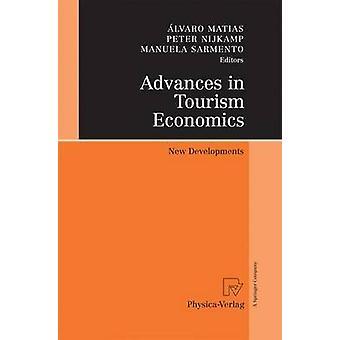 Advances in Tourism Economics  New Developments by Matias & lvaro