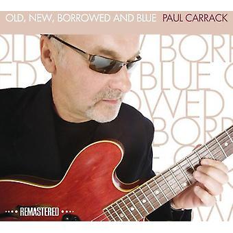 Paul Carrack - gamle nye Borrowed & blå [CD] USA import