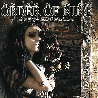 Rækkefølgen af ni - syvende år af Broken Mirror [CD] USA importen