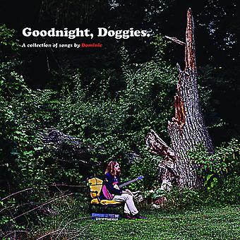 Dominic - Goodnight Doggies [Vinyl] USA import