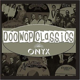 Doo-Wop Classics (Onyx Records) - Vol. 7-Doo-Wop Classics (Onyx Records) [CD] USA import