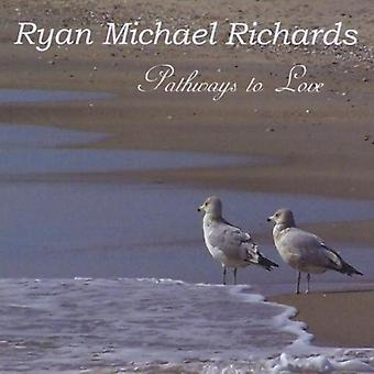 Ryan Michael Richards - Wege zur Liebe [CD] USA import