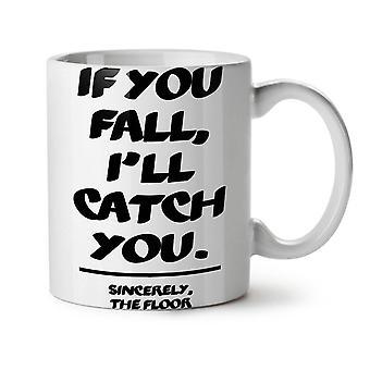 Fall Catch Floor Funny NEW White Tea Coffee Ceramic Mug 11 oz | Wellcoda