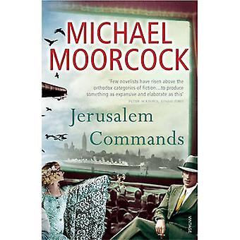 Jerusalem Commands - Between the Wars Vol. 3 by Michael Moorcock - 978