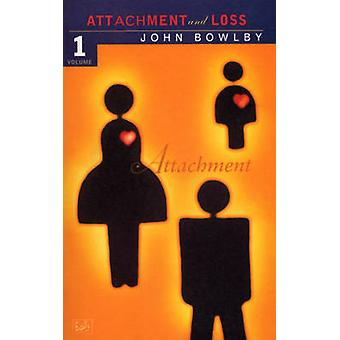 Attachment - Volume One of the Attachment and Loss Trilogy - v.1 - Attac