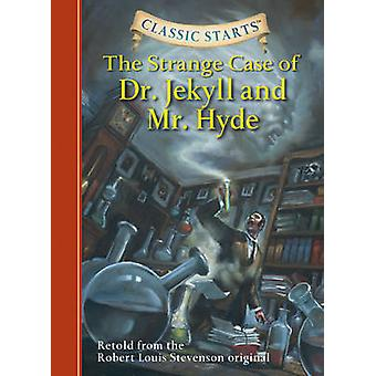 The Strange Case of Dr. Jekyll and Mr. Hyde - Retold from the Robert L
