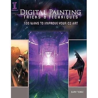 Digital Painting Tricks and Techniques by Gary Tonge - 9781440309090