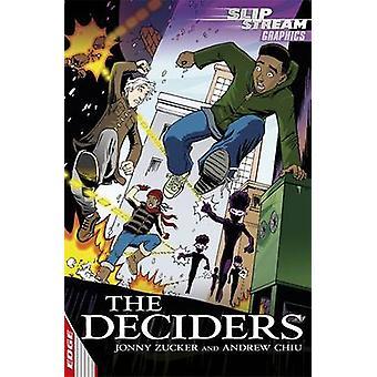 The Deciders by Jonny Zucker - 9781445113241 Book