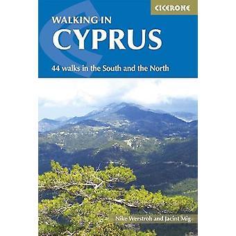 Wandelen in Cyprus - 44 wandelingen in het zuiden en het noorden door Nike Werstr