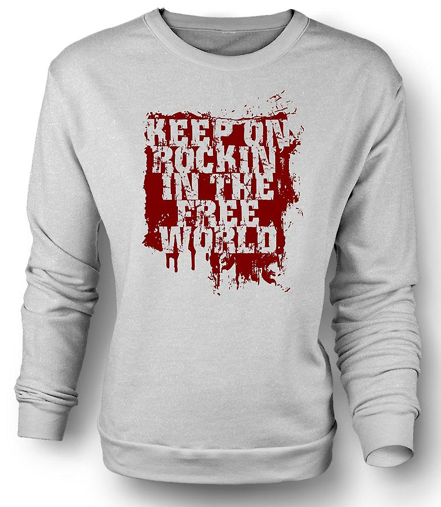 Mens-Sweatshirt-Keep On Rockin In der freien Welt