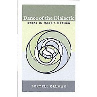 Dance of the Dialectic - Steps in Marx's Method by Bertell Ollman - 97