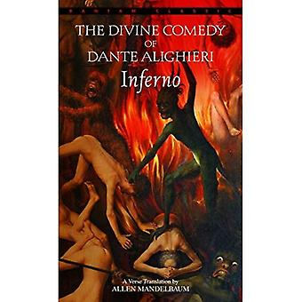 Inferno: the Divine Comedy of Dante Alighieri (Bantam Classics)