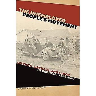 Mouvement populaire au chômage: gauchistes, libéraux et le travail en Géorgie, 1929-1941 (politique et la Culture dans le sud du XXe siècle)