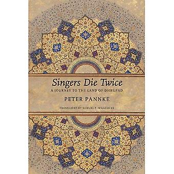 Singers Die Twice: A Journey to the Land of Dhrupad (The German List)