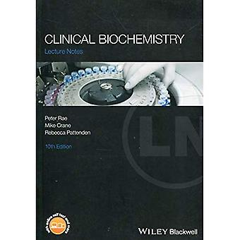 Lecture Notes Clinical�Biochemistry (Lecture Notes)