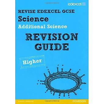 Revise Edexcel: Edexcel GCSE Additional Science Revision Guide - Higher (Revise Edexcel Science)