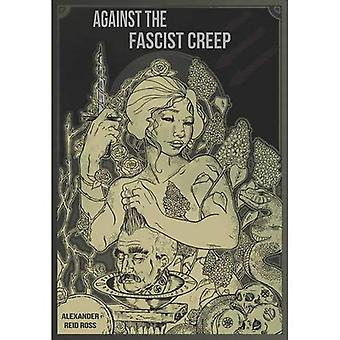 Against the Fascist Creep