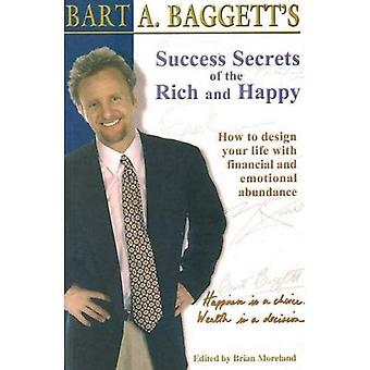Success Secrets of the Rich and Happy: How to Design Your Life with Financial and Emotional Abundance