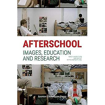 Afterschool: Images, Education and Research (Studia Paedagogica)