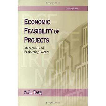Economic Feasibility of Projects Manegerial and Engineering Practice