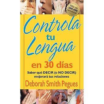 Controla tu lengua en 30 dias (30 Days to Taming Your Tongue)