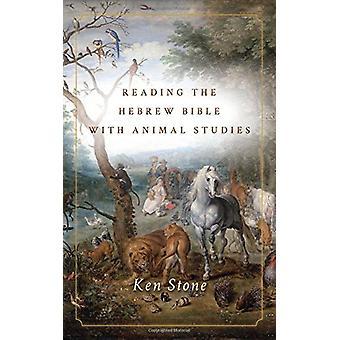 Læse den hebræiske Bibel med dyreforsøg af Ken Stone - 978150360
