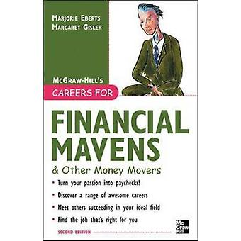 Careers for Financial Mavens  Other Money Movers by Eberts & Marjorie
