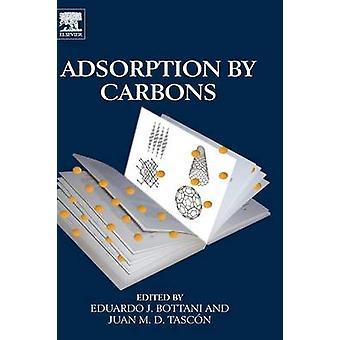 Adsorption by Carbons by Bottani & Eduardo J.
